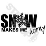 Snow Makes My Horny