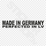 Made In Germany Perfected In Latvia LV
