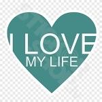 I Love My Life Heart