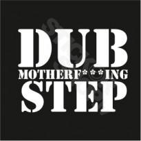 Dub Motherf***ing Step