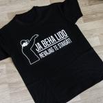 T-krekls - Ja Beha Lido Tad Nevajag Te Staigāt