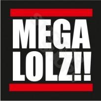 Mega LOLZ